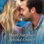 [PDF] [EPUB] Heart Surgeon's Second Chance Download