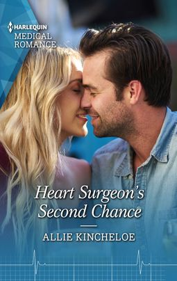 [PDF] [EPUB] Heart Surgeon's Second Chance Download by Allie Kincheloe
