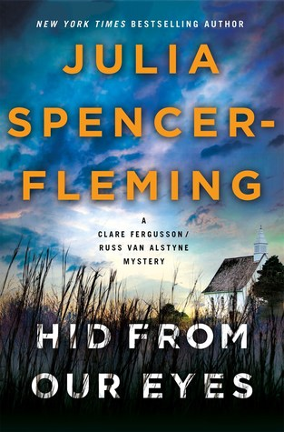 [PDF] [EPUB] Hid from Our Eyes (Rev. Clare Fergusson and Russ Van Alstyne Mysteries, #9) Download by Julia Spencer-Fleming