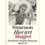 [PDF] [EPUB] Hier irrt Maigret: Sämtliche Maigret-Romane Band 43 Download