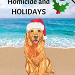 [PDF] [EPUB] Homicide and Holidays (Calgon Chronicles Book 3) Download