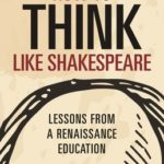 [PDF] [EPUB] How to Think Like Shakespeare: Lessons from a Renaissance Education Download