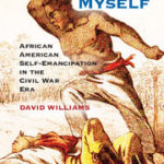 [PDF] [EPUB] I Freed Myself: African American Self-Emancipation in the Civil War Era Download