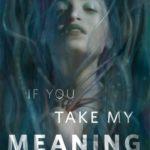 [PDF] [EPUB] If You Take My Meaning Download
