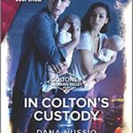 [PDF] [EPUB] In Colton's Custody (The Coltons of Mustang Valley Book 5) Download