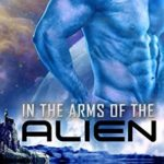 [PDF] [EPUB] In the Arms of the Alien Download