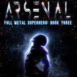 [PDF] [EPUB] Inescapable Arsenal (Full Metal Superhero Book 3) Download