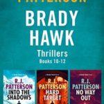 [PDF] [EPUB] Into the Shadows Hard Target No Way Out (Brady Hawk #10-12) Download