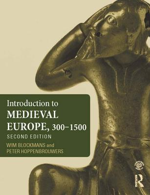 [PDF] [EPUB] Introduction to Medieval Europe 300-1500 Download by Wim Blockmans