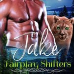[PDF] [EPUB] Jake (Fairplay Shifters, #2) Download