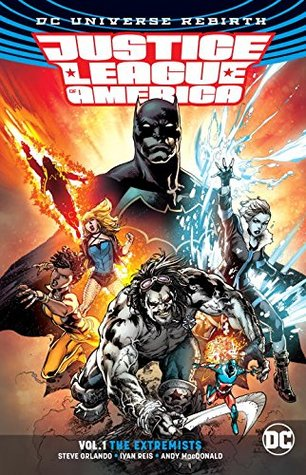 [PDF] [EPUB] Justice League of America, Vol. 1: The Extremists Download by Steve Orlando