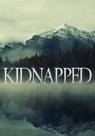 [PDF] [EPUB] Kidnapped (A Riveting Kidnapping Mystery Series Book 10) Download by J.S. Donovan