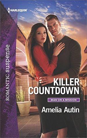 [PDF] [EPUB] Killer Countdown (Man on a Mission #6) Download by Amelia Autin