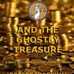 [PDF] [EPUB] Lady Justice and the Ghostly Treasure Download
