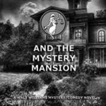 [PDF] [EPUB] Lady Justice and the Mystery Mansion Download