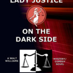 [PDF] [EPUB] Lady Justice on the Dark Side (Lady Justice, #19) Download