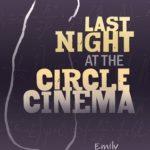 [PDF] [EPUB] Last Night at the Circle Cinema Download