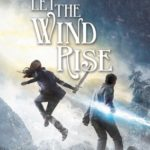 [PDF] [EPUB] Let the Wind Rise (Sky Fall, #3) Download