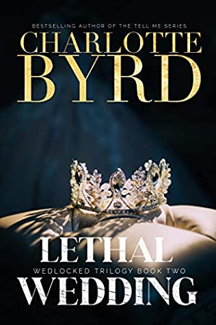 [PDF] [EPUB] Lethal Wedding (Wedlocked Trilogy Book 2) Download by Charlotte Byrd