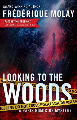 [PDF] [EPUB] Looking to the Woods (Paris Homicide, #4) Download by Frédérique Molay