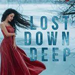 [PDF] [EPUB] Lost Down Deep (The Rose Tattoo Trilogy #1) Download