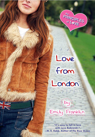 [PDF] [EPUB] Love From London (The Principles of Love, #3) Download by Emily Franklin