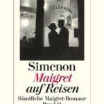 [PDF] [EPUB] Maigret auf Reisen: Sämtliche Maigret-Romane Band 51 Download