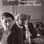 [PDF] [EPUB] Maigret und der gelbe Hund (Georges Simenon 6) Download