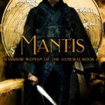 [PDF] [EPUB] Mantis (Warrior Woman of the Samurai, #2) Download