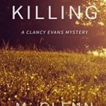 [PDF] [EPUB] Mercy Killing: A Clancy Evans Mystery (Clancy Evans PI) Download