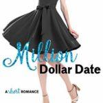 [PDF] [EPUB] Million Dollar Date (Do-Over Date Series: Second Chance Clean Romances Book 1) Download