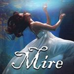 [PDF] [EPUB] Mire: 'The Riverbed' Book One Download
