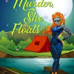 [PDF] [EPUB] Murder, She Floats (Penning Trouble Mystery, #1) Download