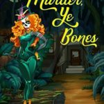[PDF] [EPUB] Murder, Ye Bones (A Penning Trouble Mystery, #3) Download
