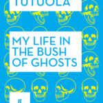 [PDF] [EPUB] My Life in the Bush of Ghosts Download