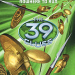 [PDF] [EPUB] Nowhere to Run (The 39 Clues: Unstoppable, #1) Download