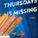 [PDF] [EPUB] One of Our Thursdays Is Missing (Thursday Next, #6) Download
