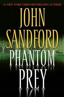 [PDF] [EPUB] Phantom Prey (Lucas Davenport, #18) Download by John Sandford