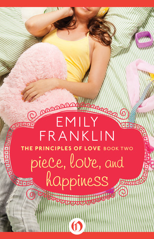 [PDF] [EPUB] Piece, Love, and Happiness Download by Emily Franklin