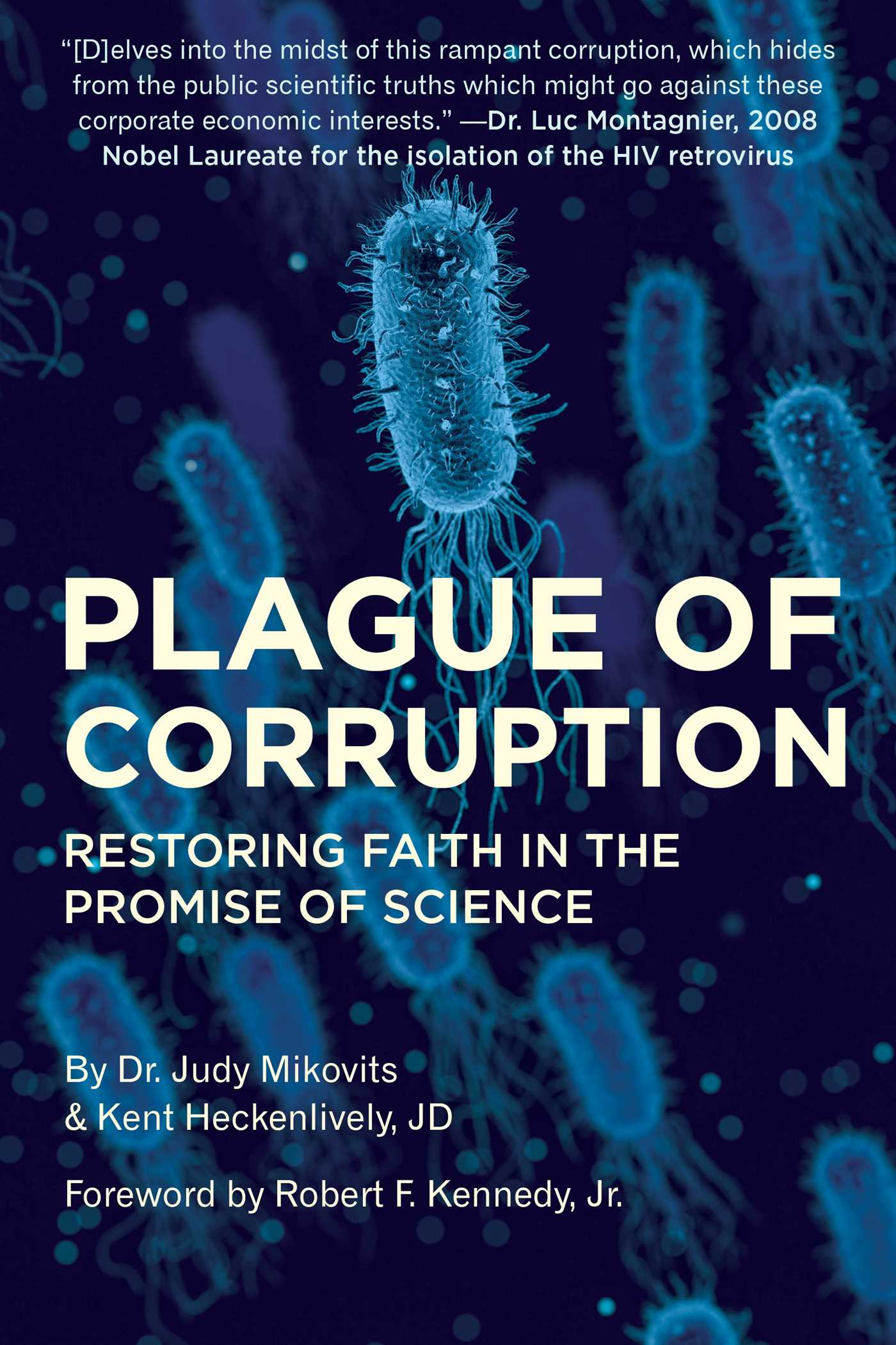 [PDF] [EPUB] Plague of Corruption: Restoring Faith in the Promise of Science Download by Kent Heckenlively