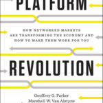 [PDF] [EPUB] Platform Revolution: How Networked Markets Are Transforming the Economy–and How to Make Them Work for You Download