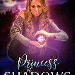[PDF] [EPUB] Princess of Shadows (Obsidian Queen Book 2) Download