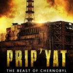 [PDF] [EPUB] Prip'Yat: The Beast of Chernobyl Download