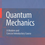 [PDF] [EPUB] Quantum Mechanics: A Modern and Concise Introductory Course Download