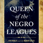 [PDF] [EPUB] Queen of the Negro Leagues: Effa Manley and the Newark Eagles Download