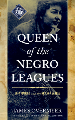 [PDF] [EPUB] Queen of the Negro Leagues: Effa Manley and the Newark Eagles Download by James Overmyer