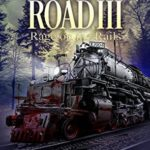[PDF] [EPUB] Rage on the Rails (Zombie Road #3) Download