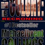 [PDF] [EPUB] Reckoning (The Colony, #7) Download