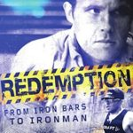 [PDF] [EPUB] Redemption: From Iron Bars to Ironman Download
