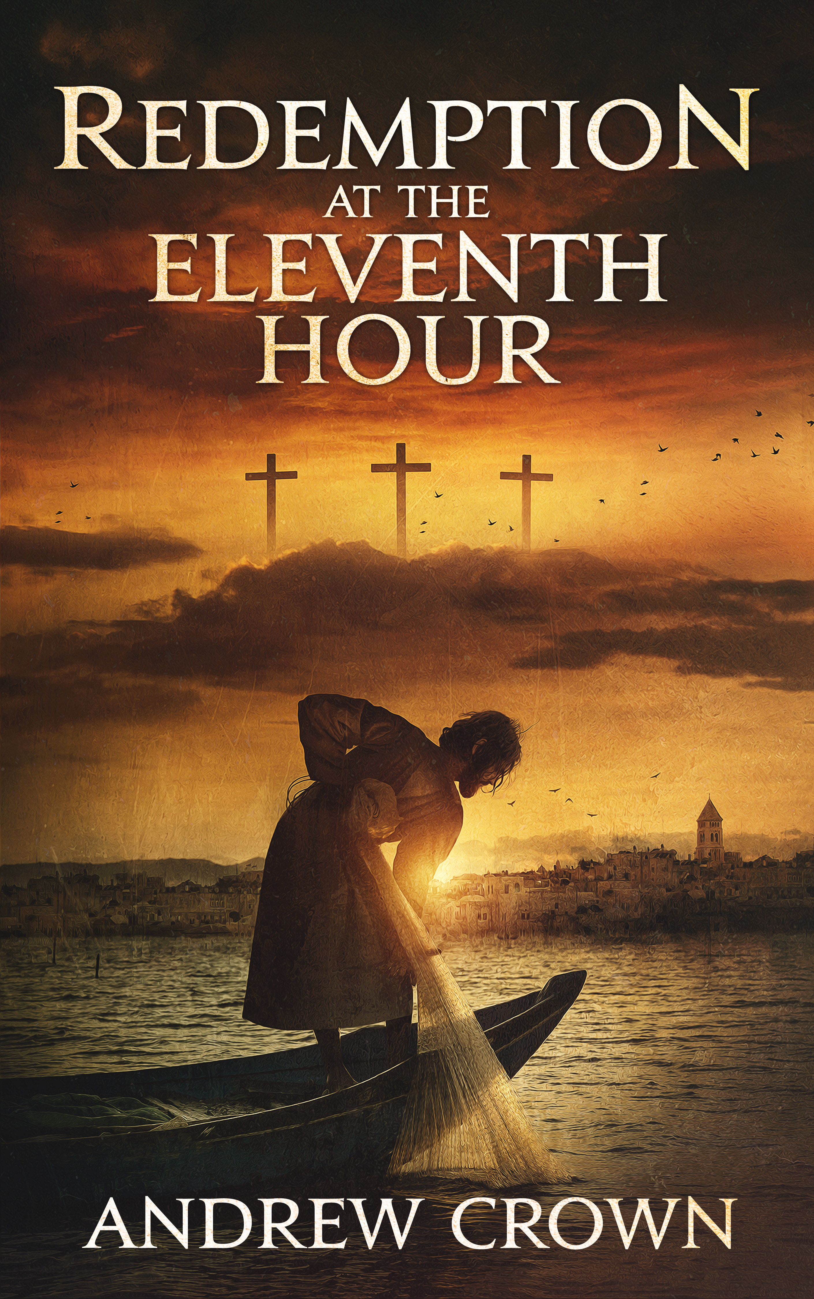[PDF] [EPUB] Redemption at the Eleventh Hour Download by Andrew Crown